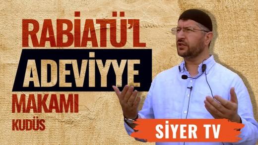 Rabiatü'l Adeviyye Makamı   Kudüs