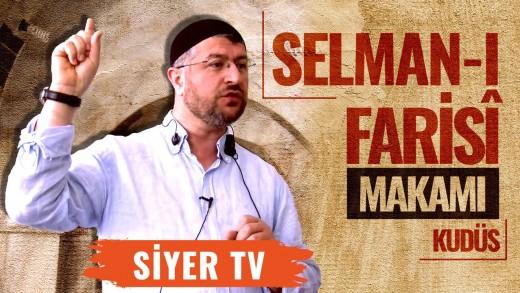 Selman-ı Farisî Makamı   Kudüs