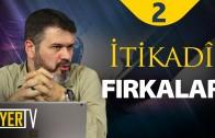 itikadi-firkalar-tarihi-cerceve