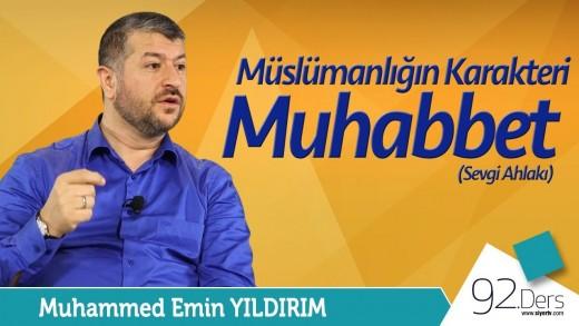 Müslümanlığın Karakteri Muhabbet