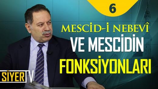 Mescid-i Nebevî ve Mescidin Fonksiyonları | Prof. Dr. Mustafa Ağırman