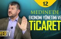 Medine'de Ekonomi Yönetimi ve Ticaret | Muhammed Emin Yıldırım