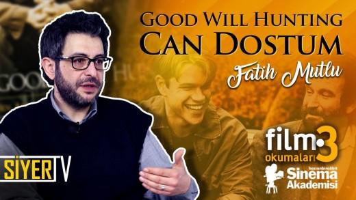 Good Will Hunting – Can Dostum Filmi (Gus Van Sant) | Fatih Mutlu