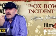 The Ox-Bow-Incident (William A. Wellman) | Atalay Taşdiken (Film Okumaları 4)