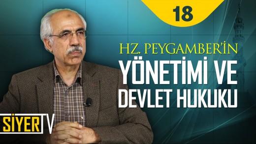 Hz. Peygamber'in Yönetimi ve Devlet Hukuku | Prof. Dr. Ahmet Özel