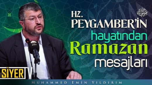 Hz. Peygamber'in (sas) Hayatından Ramazan Mesajları