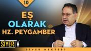 Eş Olarak Hz. Peygamber (sas)   Prof. Dr. Mustafa Ağırman