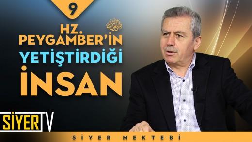 Hz. Peygamber'in (sas) Yetiştirdiği İnsan | Prof. Dr. Şefaettin Severcan