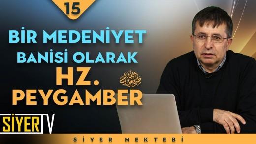 Bir Medeniyet Banisi Olarak Hz. Peygamber (sas) | Prof. Dr. Tahsin Görgün