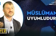 Müslüman Uyumludur | Muhammed Emin Yıldırım
