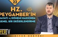 Hz. Peygamber'in (sas) Hayatı ve Dönemi Hakkında Genel Bir Değerlendirme | Muhammed Emin Yıldırım