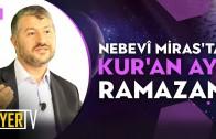 Nebevî Miras'ta Kur'an Ayı Ramazan