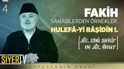 Fakih Sahâbîlerden Örnekler: Hulefâ-yi Râşidîn 1. (Hz. Ebû Bekir ve Hz. Ömer)