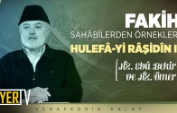 fakih-sahabilerden-ornekler-hulefa-yi-rasidin-1-hz-ebubekir-hz-omer