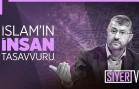 İslam'ın İnsan Tasavvuru