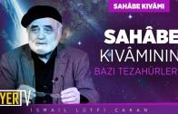 Kur'ân-ı Kerim'de Sahâbe Kıvâmı | Prof. Dr. İsmail Lütfi Çakan