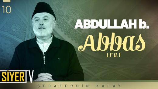 Abdullah b. Abbas (ra)