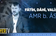 fatih-dahi-vali-amr-b-as