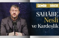 Sahâbe Nesli ve Kardeşlik | İzmir