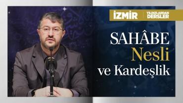 Sahâbe Nesli ve Kardeşlik   İzmir