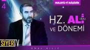 Hz. Ali (ra) ve Dönemi | Prof. Dr. Ünal Kılıç