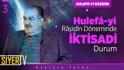 Hulefâ-yi Râşidîn Döneminde İktisadi Durum | Prof. Dr. Mustafa Fayda