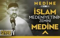 İslam Medeniyetinin Zemini Medine