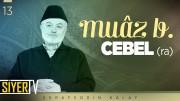 Muâz b. Cebel (ra)