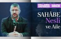 Sahâbe Nesli ve Aile | Hollanda