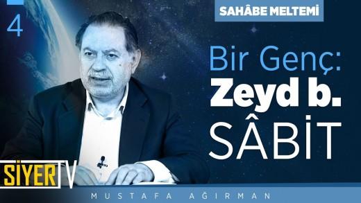Bir Genç: Zeyd b. Sâbit | Prof. Dr. Mustafa Ağırman