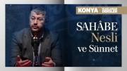 Sahâbe Nesli ve Sünnet | Konya