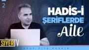 Hadis-i Şeriflerde Aile | Prof. Dr. Yusuf Ziya Keskin