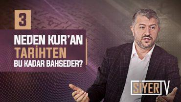 Neden Kur'an Tarihten Bu Kadar Bahseder?