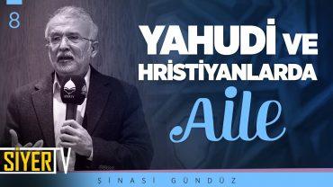 Yahudi ve Hristiyanlarda Aile | Prof. Dr. Şinasi Gündüz