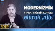 Modernizmin Yıprattığı Bir Kurum Olarak Aile    Abdurrahman Arslan