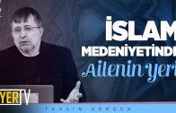 İslam Medeniyetinde Ailenin Yeri | Prof. Dr. Tahsin Görgün