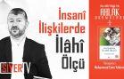 İnsanî İlişkilerde İlahî Ölçü – Kitap Müzakaresi | Muhammed Emin Yıldırım