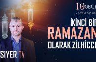 İkinci Bir Ramazan Olarak Zilhicce (1. Bölüm)