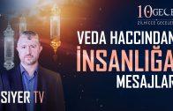 Veda Haccından İnsanlığa Mesajlar (4. Bölüm)