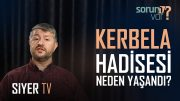 Kerbela Hadisesi Neden Yaşandı? | Muhammed Emin Yıldırım