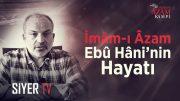 imam-i-azam-ebu-hanifenin-hayati