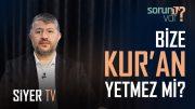 Bize Kur'an Yetmez mi? | Muhammed Emin Yıldırım
