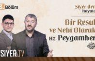 Bir Davetçi Olarak Hz. Peygamber (sas) (20. Bölüm)