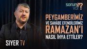Peygamberimiz ve Sahabe Efendilerimiz Ramazanı Nasıl İhya Ettiler?   Muhammed Emin Yıldırım