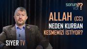 Allah (cc) Neden Kurban Kesmemizi İstiyor?   Muhammed Emin Yıldırım