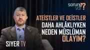 Ateistler ve Deistler Daha Ahlaklıyken Neden Müslüman Olayım?   Muhammed Emin Yıldırım