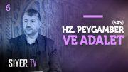 Hz. Peygamber (sas) ve Adalet | Muhammed Emin Yıldırım