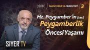 Hz. Peygamber'in (sas) Peygamberlik Öncesi Yaşamı   Prof. Dr. Seyfettin Erşahin