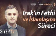 Irak'ın Fethi ve İslamlaşma Süreci | Dr. Hüseyin Gökalp