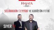 Selahaddin-i Eyyubi ve Kudüs'ün Fethi – Hayata Dair 8. Bölüm